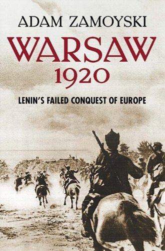 Portada del libro Warsaw 1920: Lenin's Failed Conquest of Europe by Adam Zamoyski (2008-02-04)