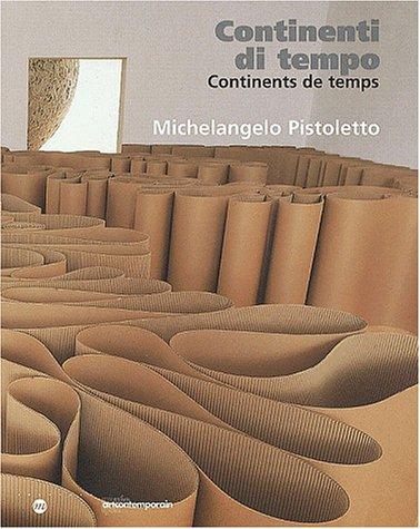 Continents de temps : Continenti di tiempo par Michelangelo Pistoletto