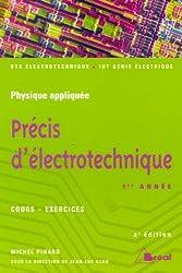 Précis d'électrotechnique 1ère année - cours-exercices - BTS électrotechnique - IUT génie électrique