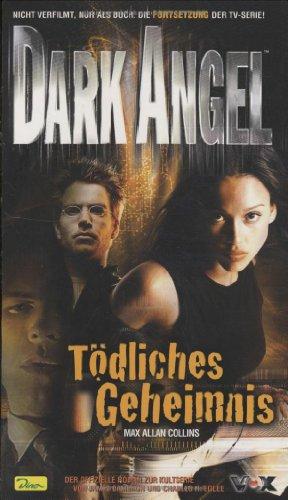 Dark Angel - Tödliches Geheimnis, Band 3
