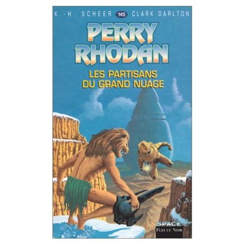 Perry Rhodan, tome 145 : Les Partisans du Grand nuage