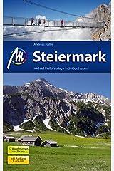 Steiermark Reiseführer Michael Müller Verlag: Individuell reisen mit vielen praktischen Tipps. Taschenbuch