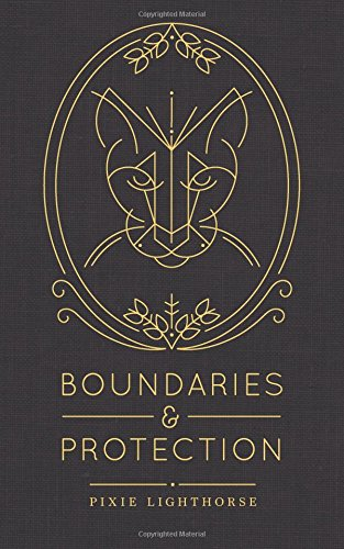 Boundaries & Protection por Pixie Lighthorse