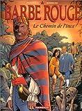 Barbe Rouge, tome 26 - Le Chemin de l'Inca