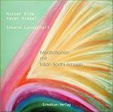 Die Verbindung zu Mutter Erde und Vater Himmel: Meditations-CD