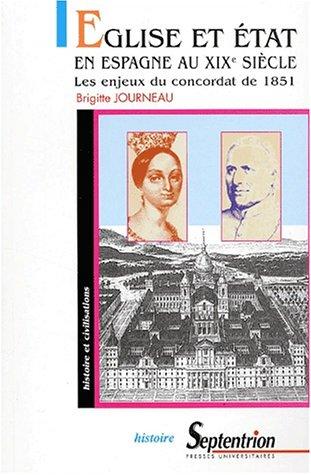 Eglise et Etat en Espagne au XIXème siècle. Les enjeux du concordat de 1851