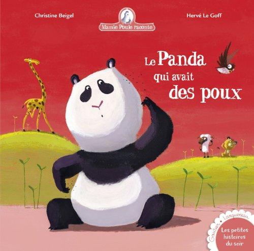 le-panda-qui-avait-des-poux-mamie-poule-raconte