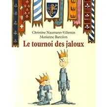 Le tournoi des jaloux