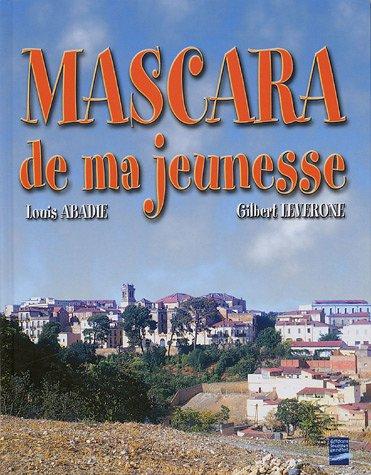 Mascara de ma jeunesse (1935-1962)