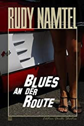 Blues an der Route: edition double shorties