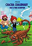 CHACHA CHAUDHARY AUR FLYING SCORPIO HINDI: CHACHA CHAUDHARY HINDI