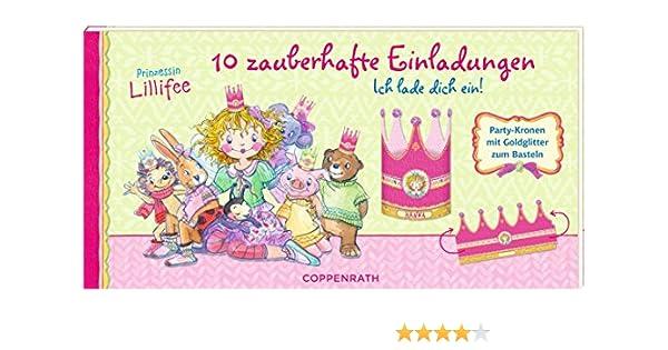 Einladungskarten Prinzessin Lillifee Ich Lade Dich Ein 10 Zauberhafte Einladungskarten