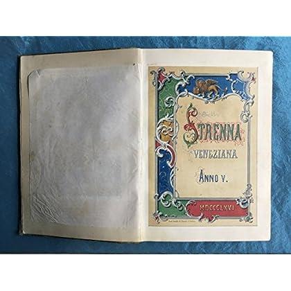 Appendice Alla Strenna Veneziana Dell'anno Passato (1865)
