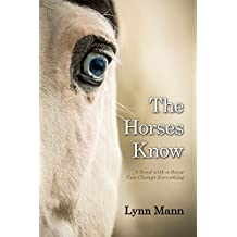 The Horses Know (English Edition)