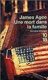 Une mort dans la famille - Editions 10/18 - 19/04/2001