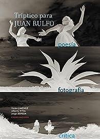 Triptico Para Juan Rulfo par Victor Jiménez