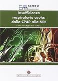 Insufficienza respiratoria acuta: dalla CPAP alla NIV