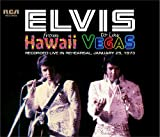 From Hawaii to Las Vegas: Recorded Live in Rehearsal, January 25, 1973