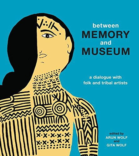 Between Memory and Museum por Arun Wolf