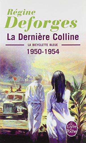 La Bicyclette bleue, tome 6 : La dernière colline, 1950-1954