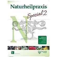 Naturheilpraxis Spezial 2 - traditionelle abendländische Medizin by Olaf Rippe (2015-01-15)