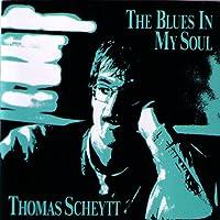 The Blues in My Soul