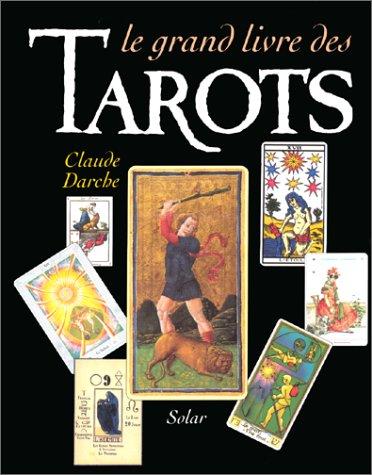 Le Grand Livre des tarots