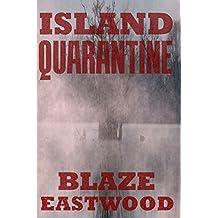 Island Quarantine  (English Edition)