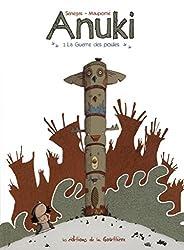 Anuki, Tome 1 : La Guerre des poules