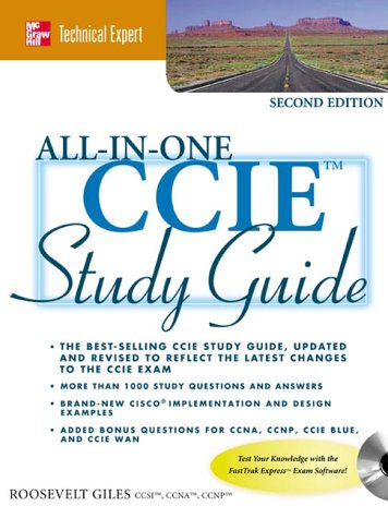 Cisco CCIE All-in-One Study Guide (McGraw-Hill Technical Expert Series) por Roosvelt Giles