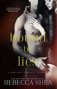 Bound by Lies (Bound and Broken Book 2) (English Edition) di [Shea, Rebecca]