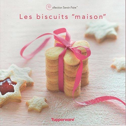 Les Biscuits Maison de la Collection Savoir Faire