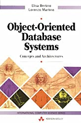 Object-Oriented Database Systems: Concepts and Architectures (International Computer Science Series)