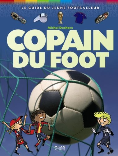 Copain du foot par Michel Deshors