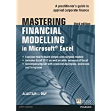 Mastering Financial Modelling in Microsoft Excel 3rd edn: A Practitioner's Guide to Applied Corporate Finance (The Mastering Series) (English Edition)
