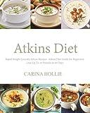 Best Atkins In Loss Weights - Atkins Diet: Rapid Weight Loss:365 Atkins Recipes: Atkins Review
