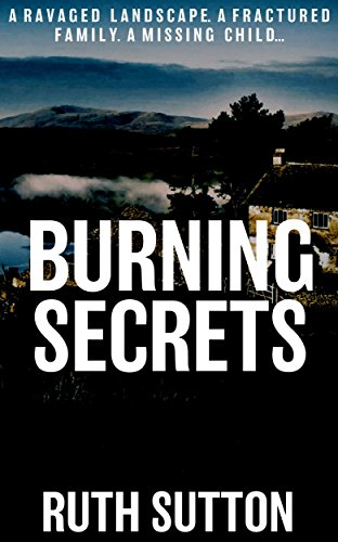 Burning Secrets by [Sutton, Ruth]
