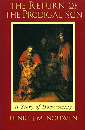 The Return of the Prodigal Son: A Story of Homecoming by Henri J. M. Nouwen (1994-05-01)