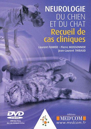 Neurologie du chien et du chat : Recueil de cas cliniques (1DVD)
