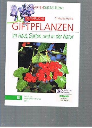 Giftpflanzen  <strong>Autor</strong>   Heike Boomgaarden