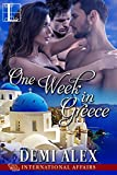 One Week in Greece (International Affairs Book 3)