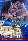 One Week in Greece (International Affairs Book 3)