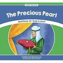 Precious Pearl: Matthew 13  - God is Best (Stories from Jesus)