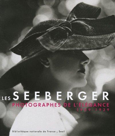 Les Séeberger : Photographes de l'élégance 1909-1939