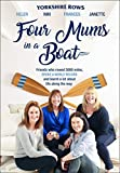 Four Mums in a Boat: Friends who rowed 3000 miles, broke a world record and learnt a lot about life along the way (Hardcover)