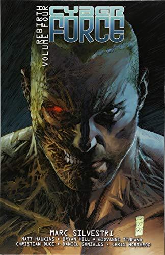 Cyber Force: Rebirth Volume 4 por Marc Silvestri