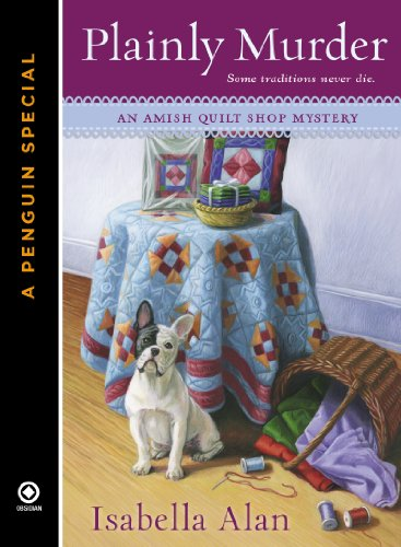 Plainly Murder: A Penguin Special from Obsidian (Amish Quilt Shop Mystery) (Amish-quilts)