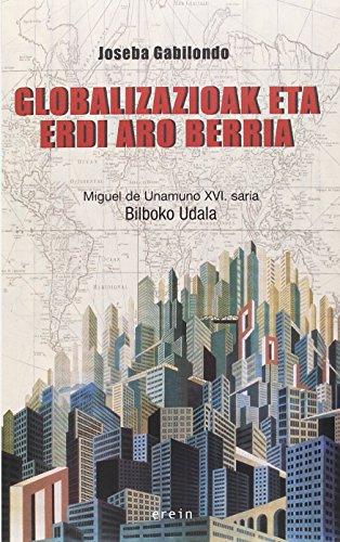 Globalizazioak eta Erdi Aro berria: Diferentzien itzuleraz (Saiopaperak-Pentsamen.Gizartea) por Joseba Gabilondo