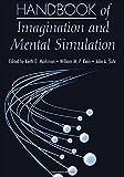 Handbook of Imagination and Mental Simulation