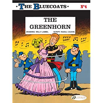 The Bluecoats - tome 4 The greenhorn (04)